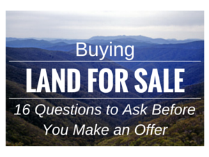 Land For Sale 16 Questions To Ask Before You Make An Offer